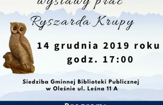 Przejdź do wpisu Uroczyste otwarcie wystawy prac Ryszarda Krupy