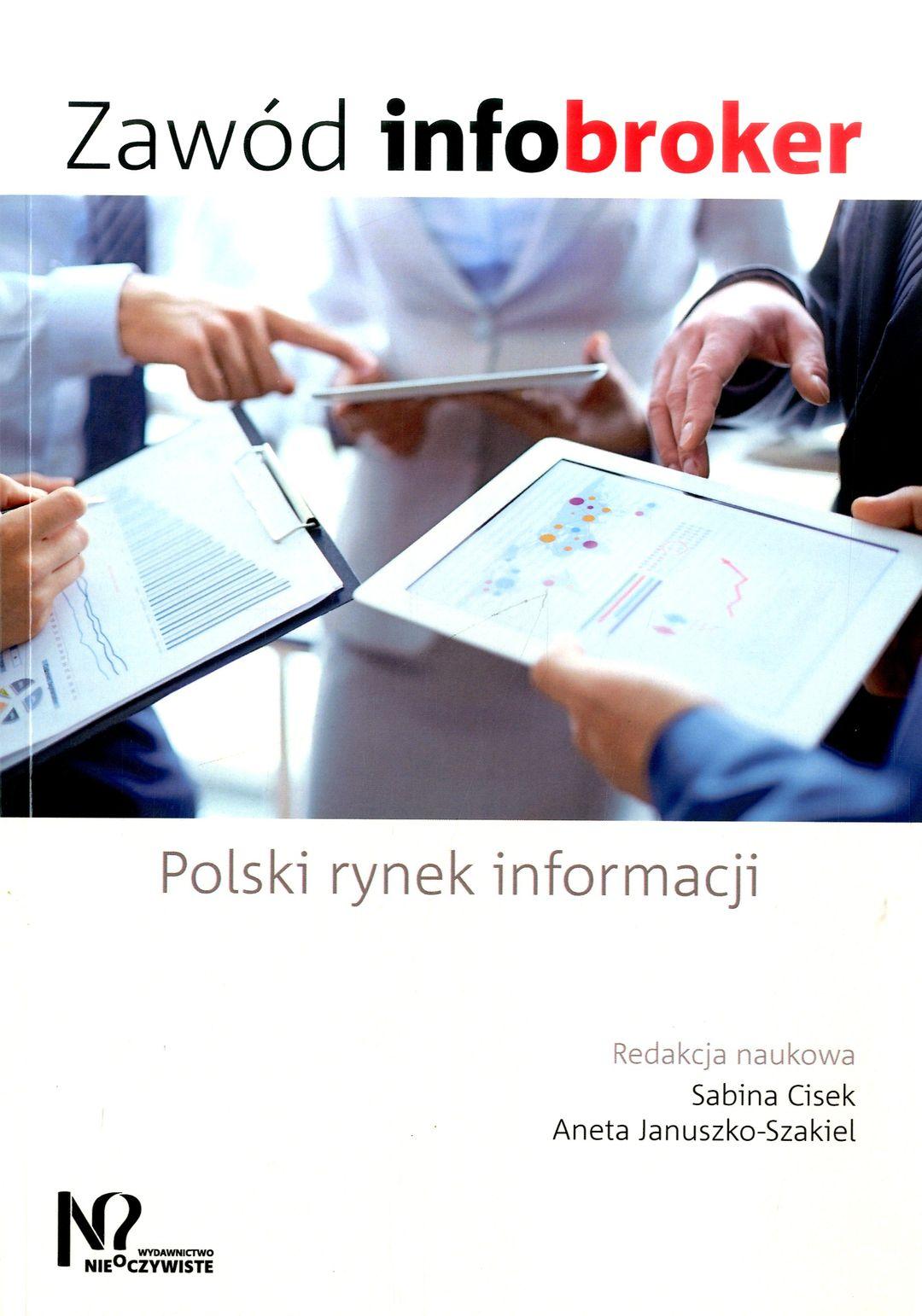 Zawód infobroker : polski rynek informacji