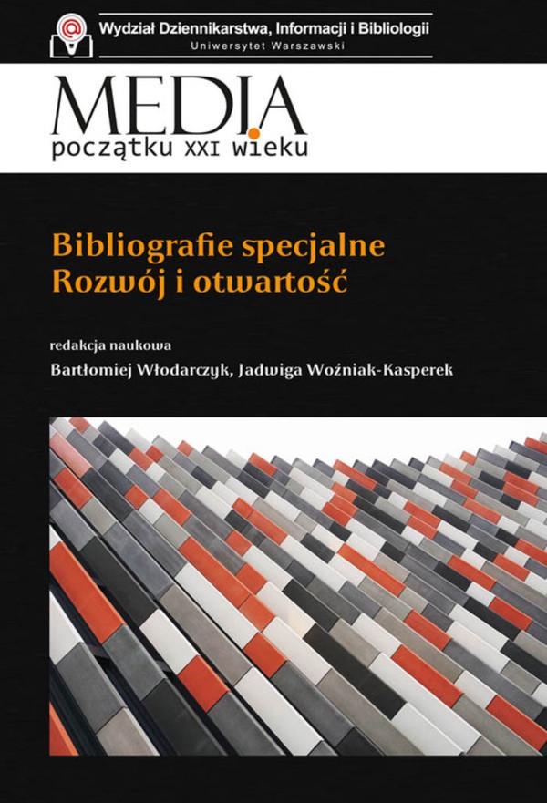 Bibliografie specjalne : rozwój i otwartość