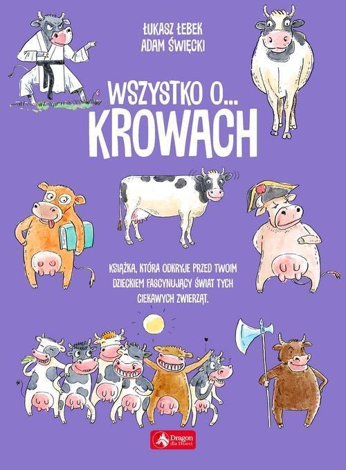 Wszystko o… krowach