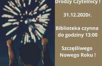 Przejdź do wpisu 31 grudnia Biblioteka czynna do godz. 13:00