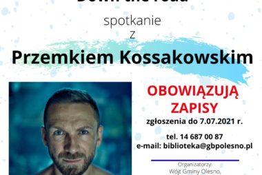 Zdjęcia z galerii Spotkanie z Przemkiem Kossakowskim